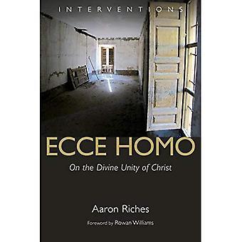 Ecce Homo: om den gudomliga enheten i Kristus (insatser)