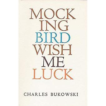 Mockingbird önska mig lycka till