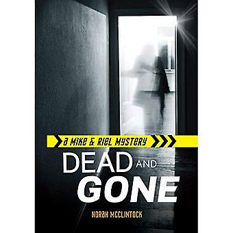 Dead and Gone (Mike & Riel Mysteries)