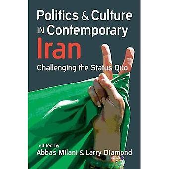 Politiek & cultuur in de hedendaagse Iran: uitdagend de Status Quo