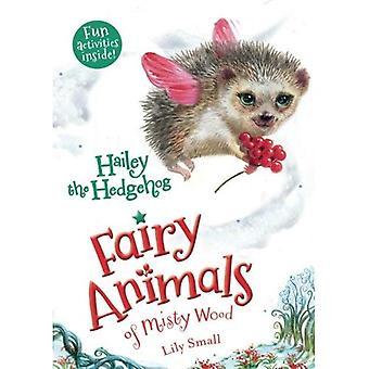 Hailey de egel: Fairy dieren van Misty hout