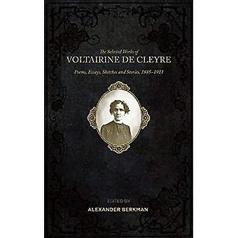Selección de obras de Voltairine De Cleyre: poemas, ensayos, dibujos e historias, 1885-1911