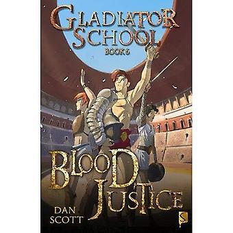 Bloed Justitie (Gladiator School)