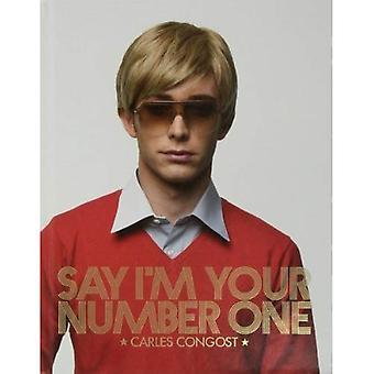 Zeggen dat ik uw nummer een: Carles Congost