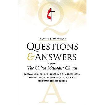 Vragen & antwoorden over de United Methodist Church, herzien