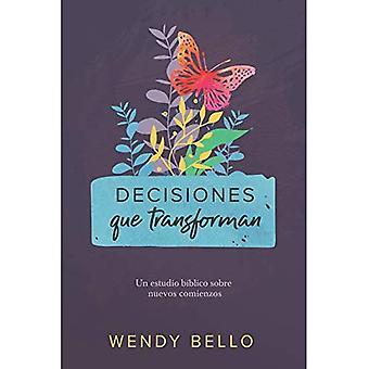 Decisiones Que Transforman: Un Estudio B blico Sobre Nuevos Comienzos.