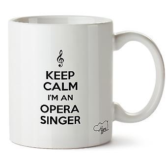 طباعة هيبوواريهوسي الحفاظ على الهدوء وأنا مغني أوبرا القدح كأس السيراميك أوز 10