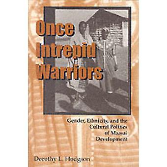 Når frygtløse krigere køn, Etnicitet og den kulturelle politik Maasai udvikling af Hodgson & Dorothy Louise