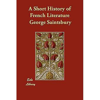 Una breve storia della letteratura francese di Saintsbury & George
