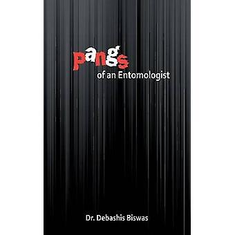 Pangs of an Entomologist by Biswas & Debashis