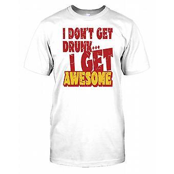 Ich nicht betrunken - ich bekomme awesome Mens T Shirt