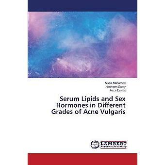 モハメド・ナディアによって尋常性座瘡の異なるグレードの血清脂質およびホルモン