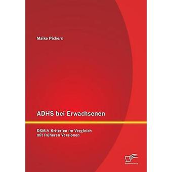 Adhs Bei Erwachsenen DsmV Kriterien Im Vergleich Mit Fruheren Versionen by Pickers & Maike