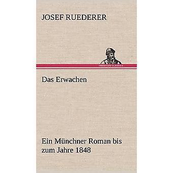 Das Erwachen by Ruederer & Josef