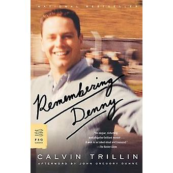 Remembering Denny by Calvin Trillin - 9780374529741 Book