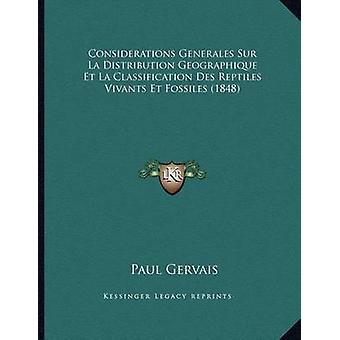 Considerations Generales Sur La Distribution Geographique Et La Class