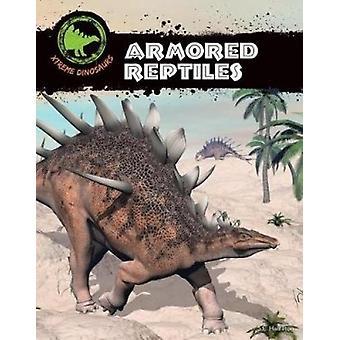 Armored Reptiles by S. L. Hamilton - 9781532112928 Book