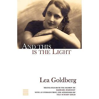 And This is the Light by Lea Goldberg - 9781592642298 Book
