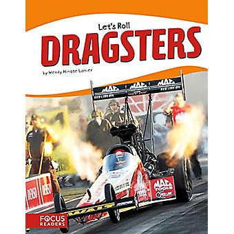 Dragsters by Wendy Hinote Lanier - 9781635170481 Book