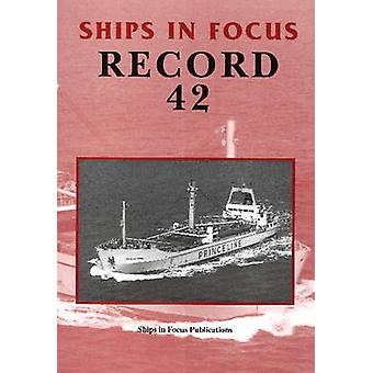 Ships in Focus Record 42 by Ships In Focus Publications - 97819017038