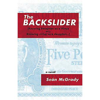 The Backslider by Sean McGrady - 9781936873043 Book