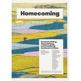 Homecoming - Contextualizing - Materializing and Practicing the Rural