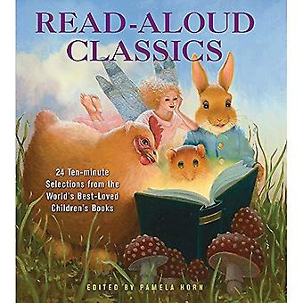 Read-aloud Classics: 25 Ten-minute Selections from the World's Best-loved Children's Books