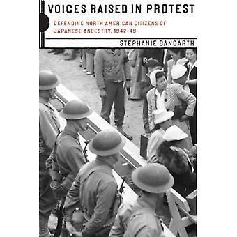 Voix en signe de protestation: défendre les citoyens nord-américains d'ascendance japonaise, 1942-49