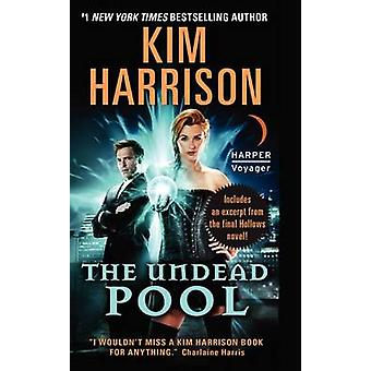 The Undead Pool by Kim Harrison - 9780061957949 Book