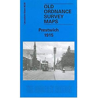 Prestwich 1915: Lancashire Sheet 96.09 (Old O.S. Maps of Lancashire)
