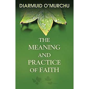Innebörden och utövandet av tron genom Diarmuid O Murchu