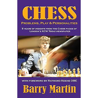 Chess Problems Play  Personalities by Martin & Barry