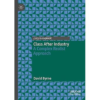 Class After Industry by Byrne