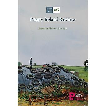 Poetry Ireland Review Issue 128 by Eavan Boland