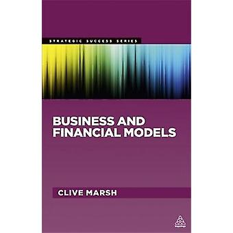 Business and Financial Models by Marsh & Clive