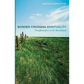 BorderCrossing Spirituality by Park & Jung Eun Sophia