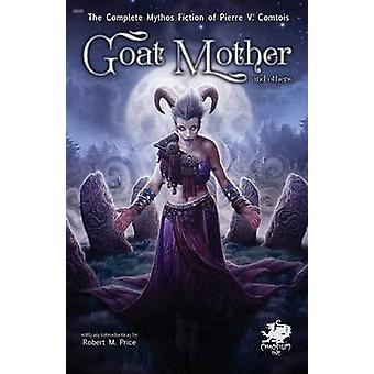 Goat Mother and others by Comtois & Pierre V.