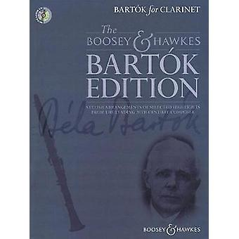 Bartok for Clarinet by Created by Hywel Davies By composer Bela Bartok