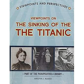 Viewpoints on the Sinking of the Titanic (Perspectives Library: Viewpoints and Perspectives)