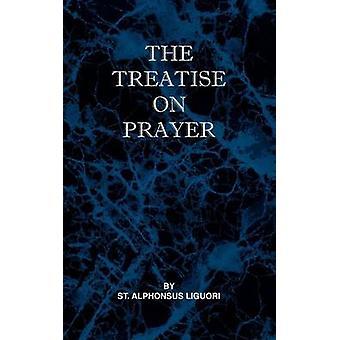 Treatise on Prayer by Liguori & St Alphonsus