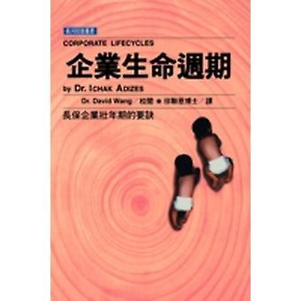 Corporate Lifecycles Taiwanese editie door Adizes Ph.D. & Ichak