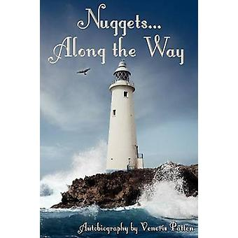 Nuggets Along the Way by Patten & Venoris