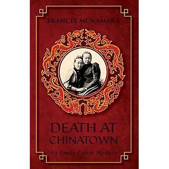 Death at Chinatown by McNamara & Frances