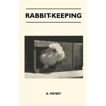 RabbitKeeping by Voysey & A.