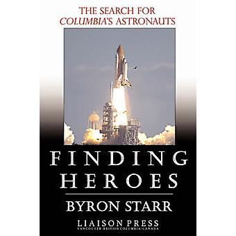 Finding Heroes by Starr & Byron