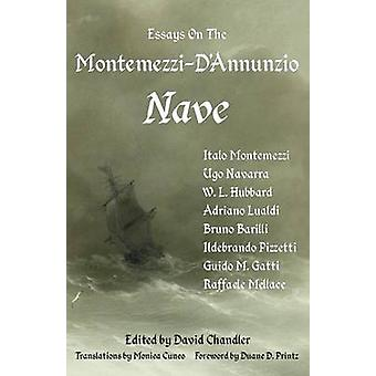 Essays on the MontemezziDAnnunzio Nave  2nd Edition by Chandler & David