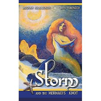 Storm  the Mermaids Knot by Richardson & Meghan