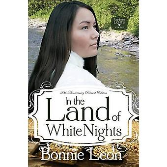 In the Land of White Nights by Leon & Bonnie