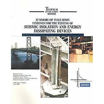 Summary of Evaluation Findings for the Testing of Seismic Isolation a