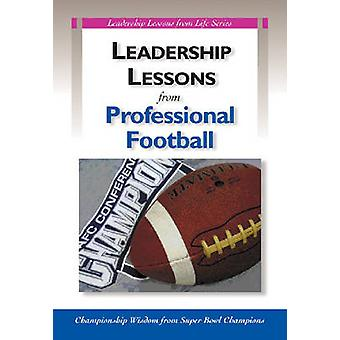Leadership Lessons from Professional Football - Championship Wisdom fr